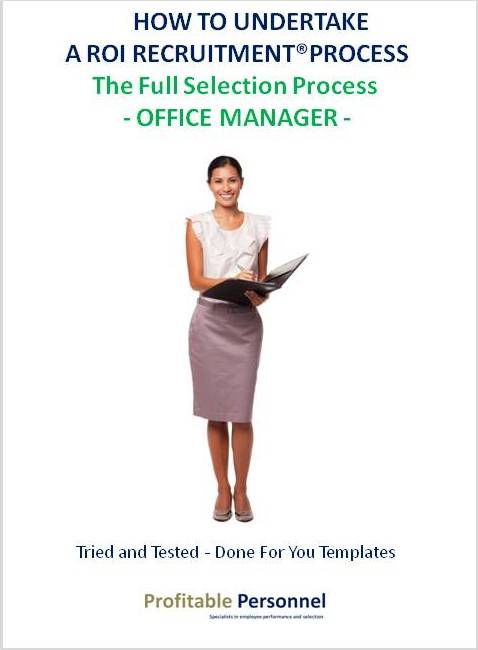 How to hire an Office Manager who will provide you a return on investment